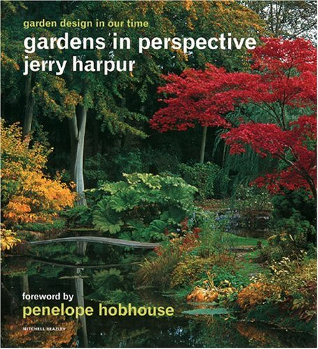 The best books on Garden Photography - Gardens in Perspective by Jerry Harpur