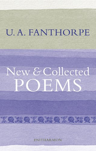 The best books on Poetry - New and Collected Poems by U A Fanthorpe, Enarthamon Press