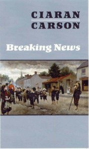 The best books on Poetry - Breaking News by Ciaran Carson