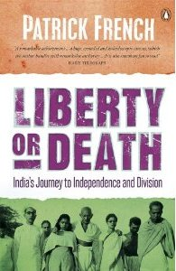 The best books on India - Liberty or Death by Patrick French
