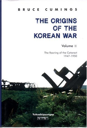 The best books on The Korean War - The Origins of the Korean War by Bruce Cumings