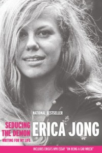 The best books on Women in Society - Seducing the Demon by Erica Jong