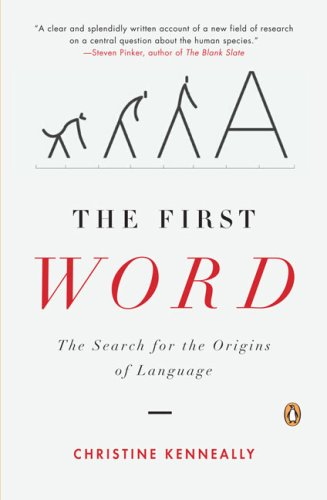 The best books on Language and the Mind - The First Word by Christine Kenneally