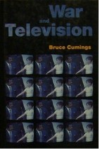 The best books on The Korean War - War and Television by Bruce Cumings