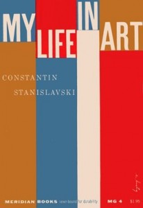 The best books on 20th Century Theatre - My Life in Art by Constantin Stanislavski