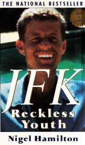 The best books on The Kennedys - JFK: Reckless Youth by Nigel Hamilton