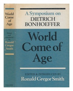 The best books on Religion versus Secularism in History - World Come of Age by Ronald Gregor Smith (editor)