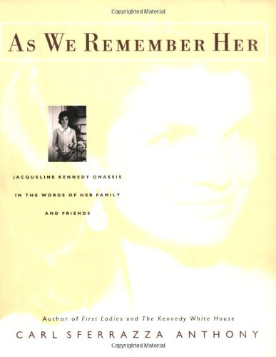 The Best Books about First Ladies - As We Remember Her by Carl Sferrazza Anthony