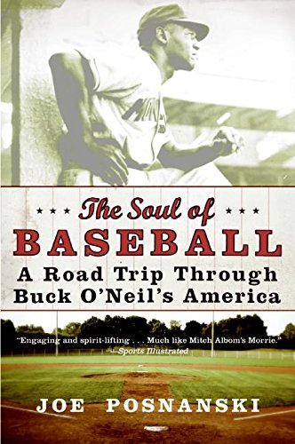 The best books on Baseball - The Soul of Baseball by Joe Posnanski
