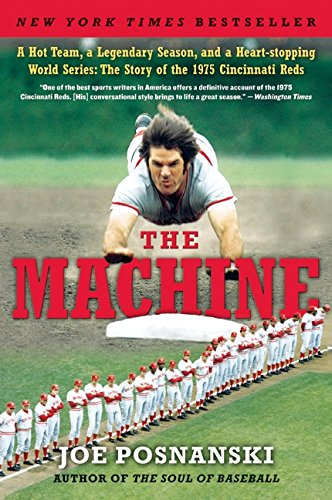 The best books on Baseball - The Machine by Joe Posnanski