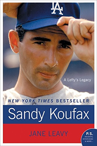 The best books on Baseball - Sandy Koufax by Jane Leavy