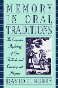 The best books on Memory - Memory in Oral Traditions by David C Rubin
