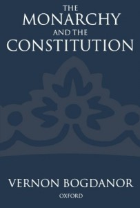 The best books on Electoral Reform - The Monarchy and the Constitution by Vernon Bogdanor