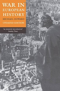 The best books on War - War in European History by Michael Howard
