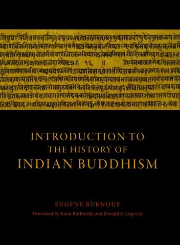 The best books on Buddhism - Introduction to the History of Indian Buddhism by Eugène Burnouf