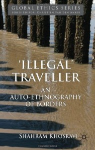 Books on the Refugee Experience - 'Illegal' Traveller by Shahram Khosravi
