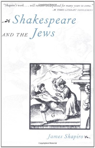 The best books on Shakespeare's Life - Shakespeare and the Jews by James Shapiro