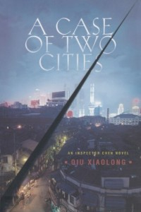 The best books on Classical Chinese Poetry - Case of Two Cities by Qiu Xiaolong