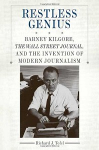 The best books on The Changing Business of Journalism - Restless Genius by Richard Tofel