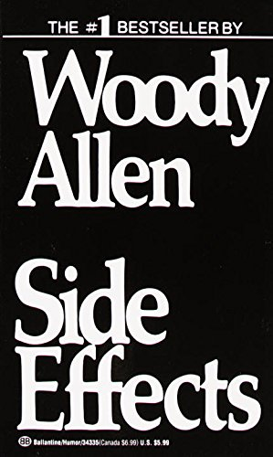 Woody Allen on The Books that Inspired Him - Side Effects by Woody Allen