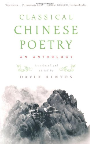 The best books on Classical Chinese Poetry - Classical Chinese Poetry by David Hinton