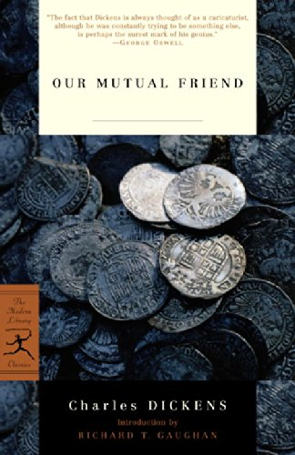 The best books on London - Our Mutual Friend by Charles Dickens