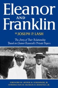 The Best Books about First Ladies - Eleanor and Franklin by Joseph P Lash