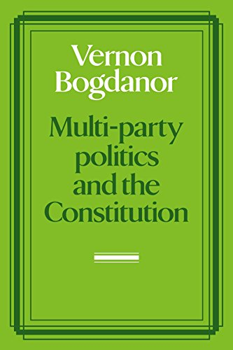 The best books on Electoral Reform - Multi-Party Politics and the Constitution by Vernon Bogdanor