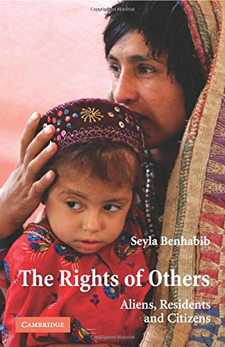 The best books on The Refugee Experience - The Rights of Others by Seyla Benhabib
