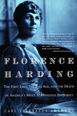 The Best Books about First Ladies - Florence Harding by Carl Sferrazza Anthony