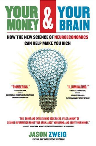 The best books on Personal Finance - Your Money and Your Brain by Jason Zweig