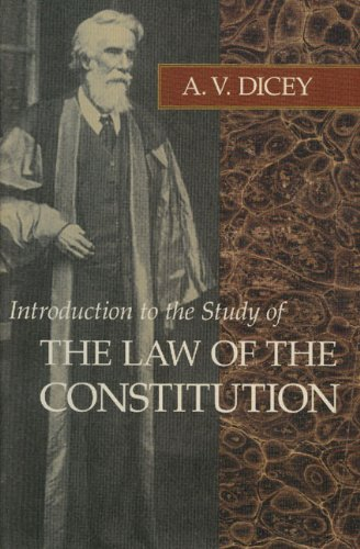 The best books on Electoral Reform - Introduction to the Study of the Law of the Constitution by A V Dicey