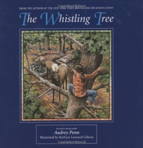 Audrey Penn recommends her Favourite Teenage Books - The Whistling Tree by Audrey Penn