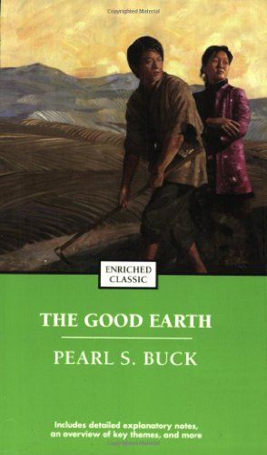 The best books on Being a Mother - The Good Earth by Pearl Buck