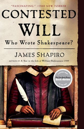The best books on Shakespeare's Life - Contested Will by James Shapiro