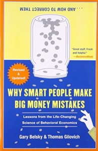 The best books on Personal Finance - Why Smart People Make Big Money Mistakes by Gary Belsky & Thomas Gilovich