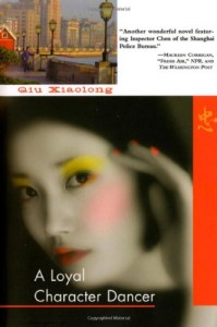 The best books on Classical Chinese Poetry - Loyal Character Dancer by Qiu Xiaolong