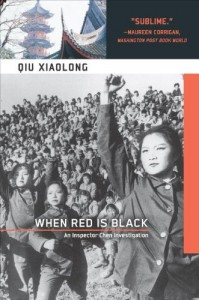 The best books on Classical Chinese Poetry - When Red Is Black by Qiu Xiaolong