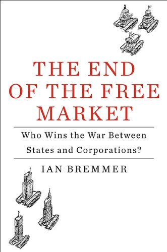 The best books on The Decline of the West: The End of the Free Market by Ian Bremmer