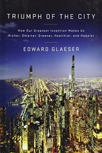 The best books on Urban Economics - Triumph of the City by Edward Glaeser