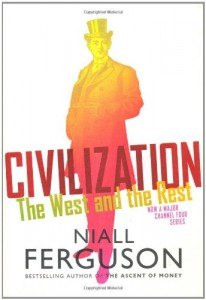 The best books on The Decline of the West - Civilization by Niall Ferguson