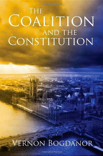The best books on Electoral Reform - The Coalition and the Constitution by Vernon Bogdanor