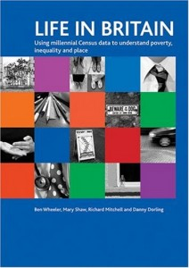 The best books on Modern Britain - Life in Britain by Daniel Dorling & Danny Dorling