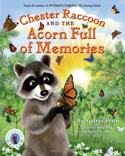 Audrey Penn recommends her Favourite Teenage Books - Chester Raccoon and an Acorn Full of Memories by Audrey Penn