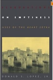 Elaborations on Emptiness by Donald S Lopez Jr