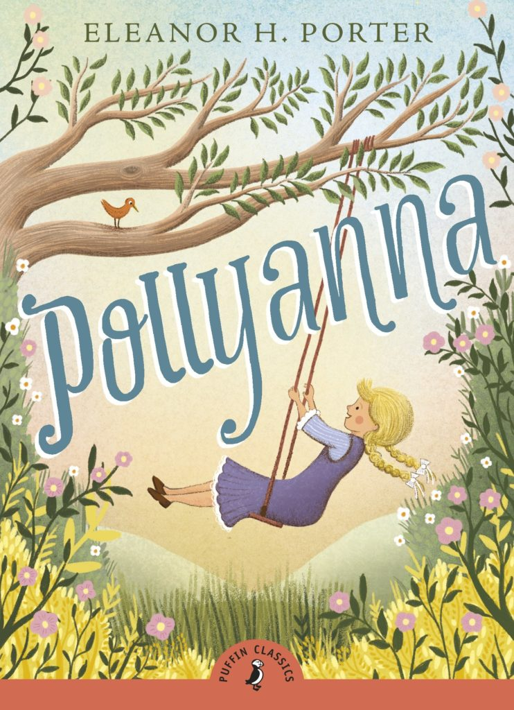 Audrey Penn recommends her Favourite Teenage Books - Pollyanna by Eleanor Hodgman Porter