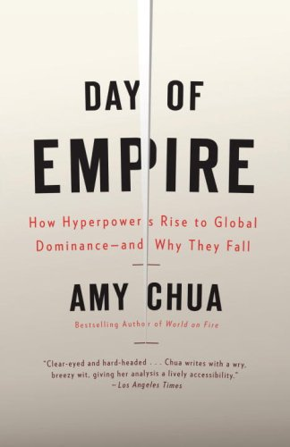 The best books on Being a Mother - Day of Empire by Amy Chua