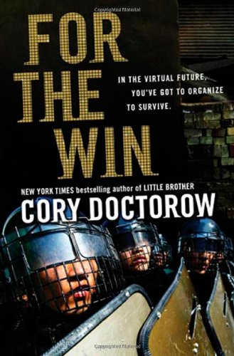 The best books on Unexpected Economics - For the Win by Cory Doctorow