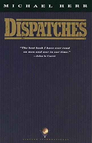 The best books on US Intervention - Dispatches by Michael Herr