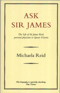 The Best Royal Biographies - Ask Sir James by Michaela Reid